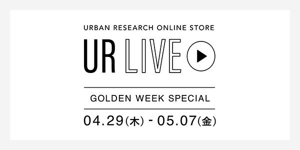 UR LIVE − GOLDEN WEEK SPECIAL −