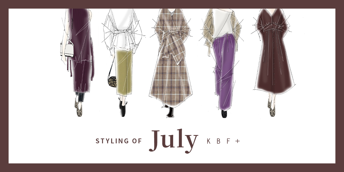 KBF+ STYLING OF July