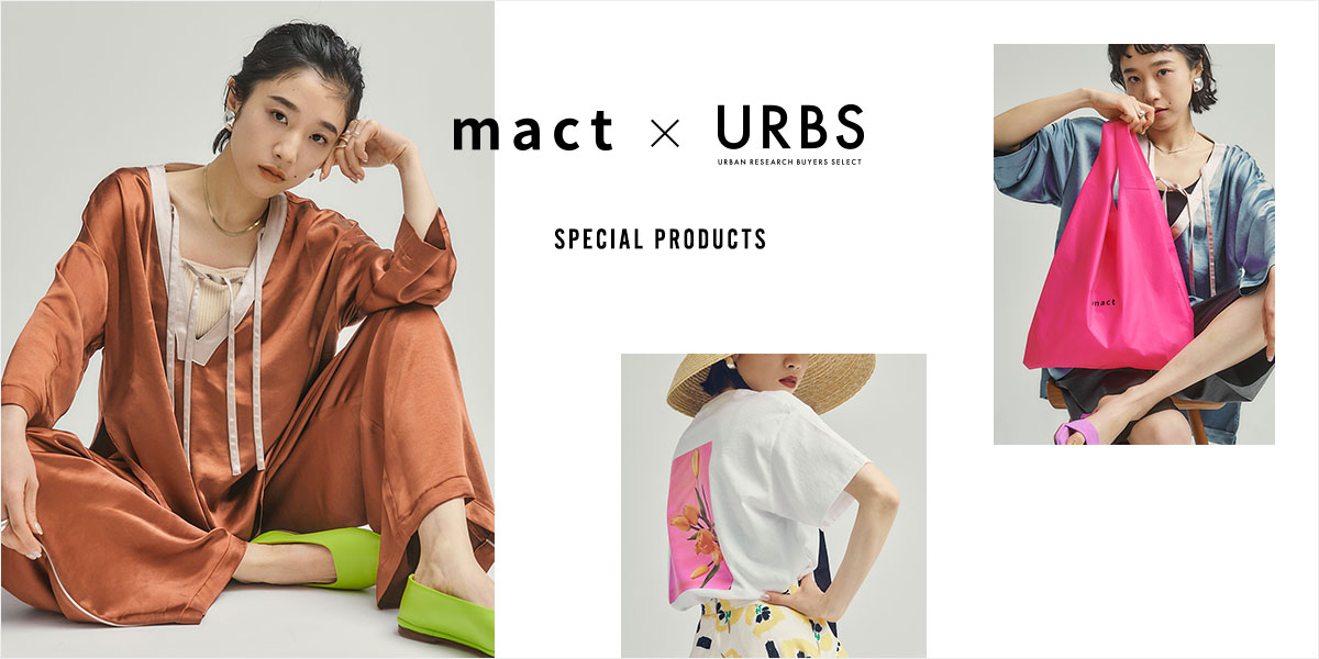 mact x URBS SPECIAL PRODUCTS|URBS