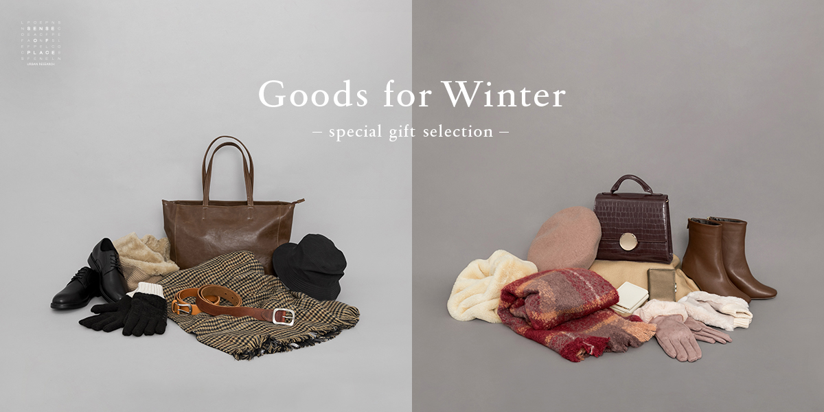 SENSE OF PLACE Goods for Winter ― special gift selection ―