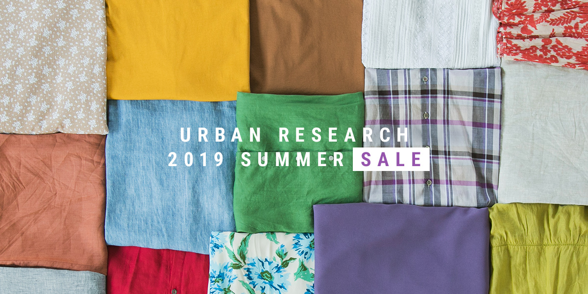 URBAN RESEARCH 2019 SUMMER SALE