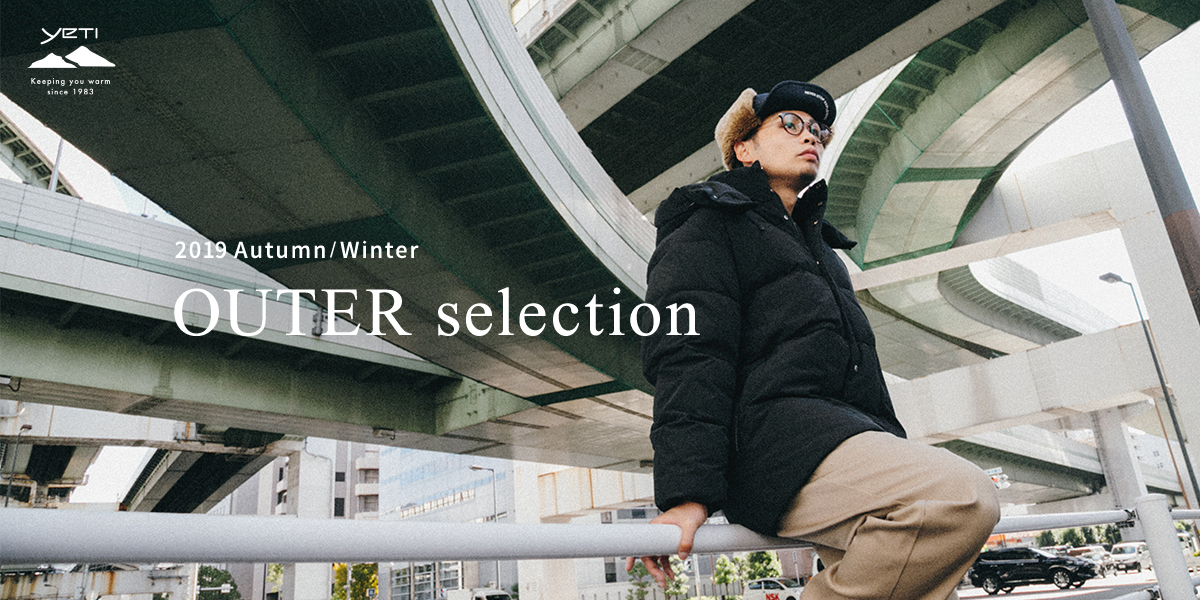 POP UP SHOP Yeti 2019 Autumn/Winter OUTER selection