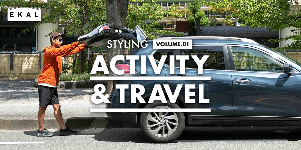 EKAL STYLING ACTIVITY & TRAVEL VOLUME. 01