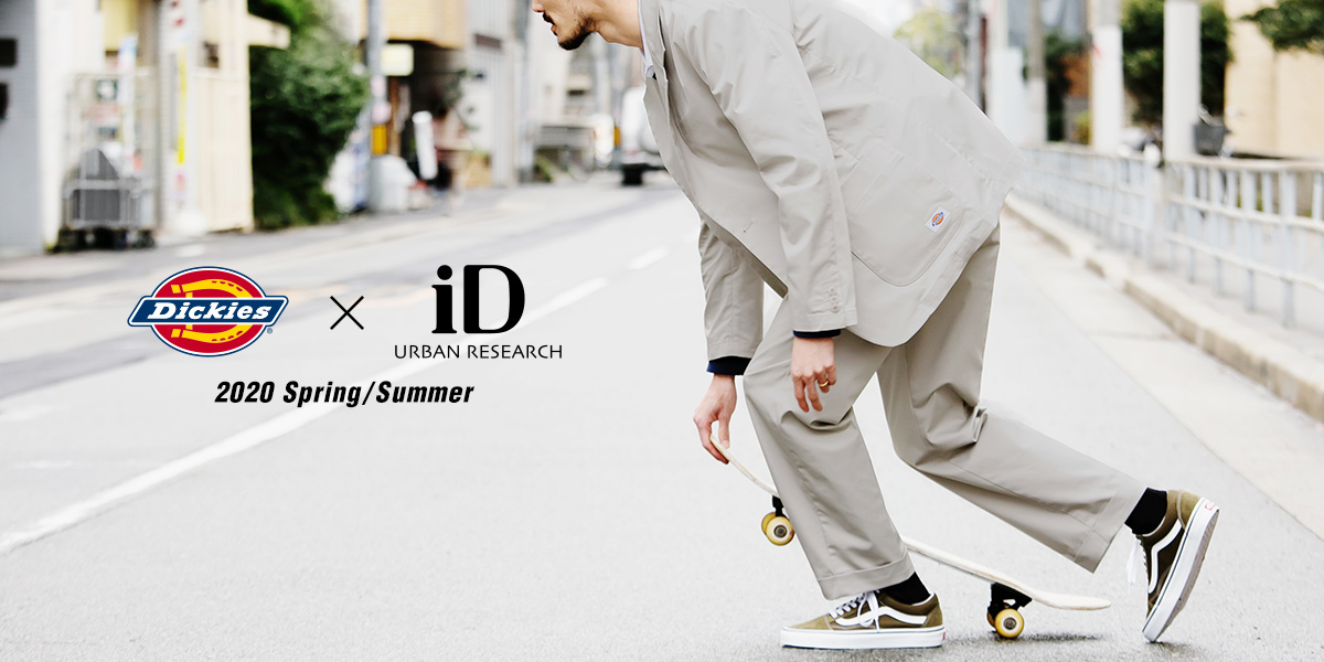 Dickies × URBAN RESEARCH iD 2020 Spring/Summer
