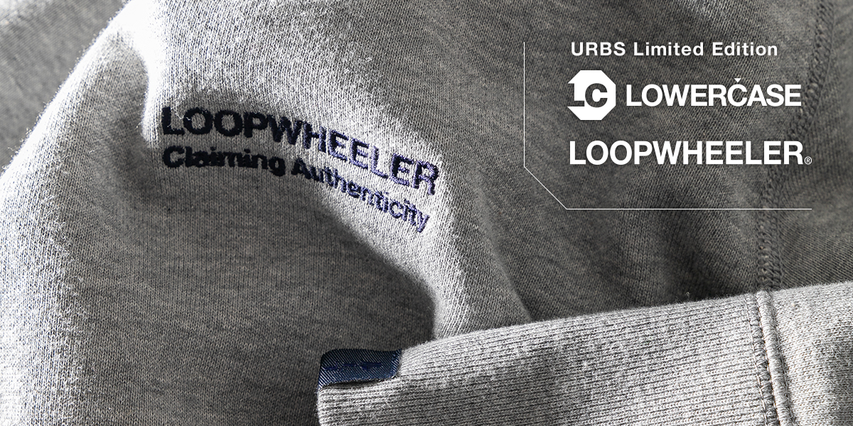 URBS LOOPWHEELER x LOWERCASE