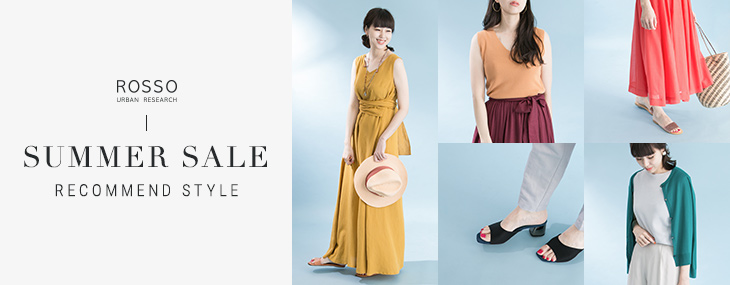 ROSSO SUMMER SALE -RECOMMEND STYLE-