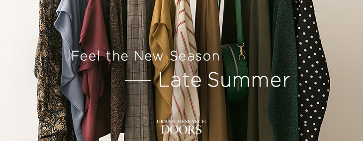 Feel the New Season -Late Summer