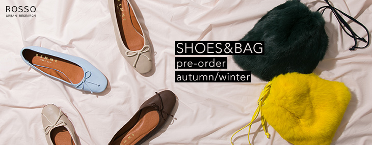SHOES&BAG pre-order autumn/winter