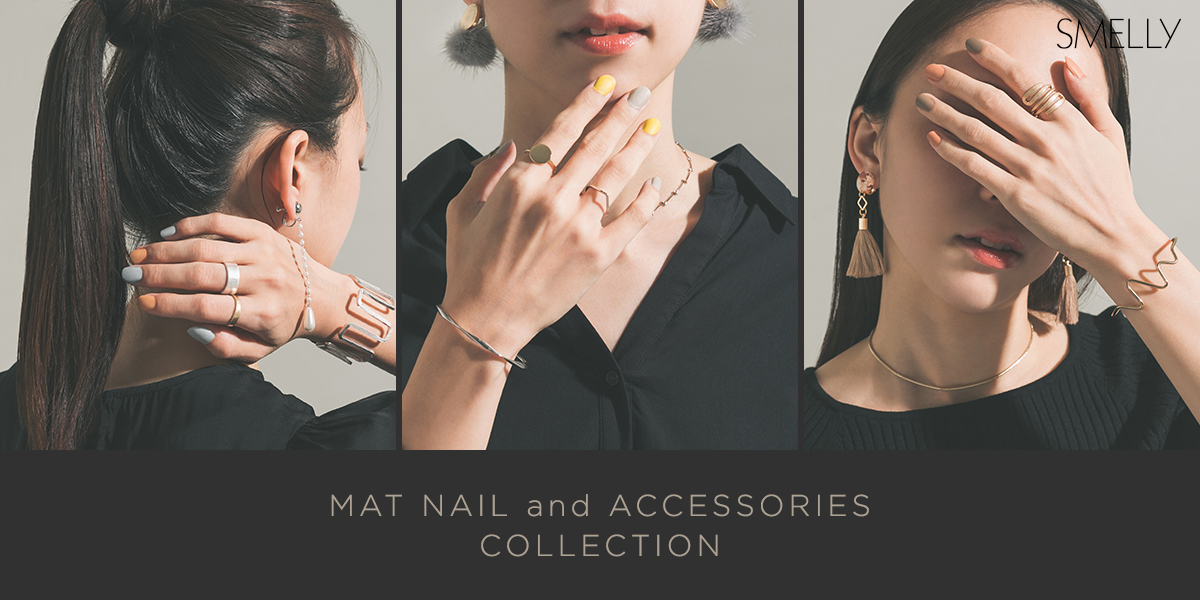 SMELLY MAT NAIL and ACCESSORIES COLLECTION