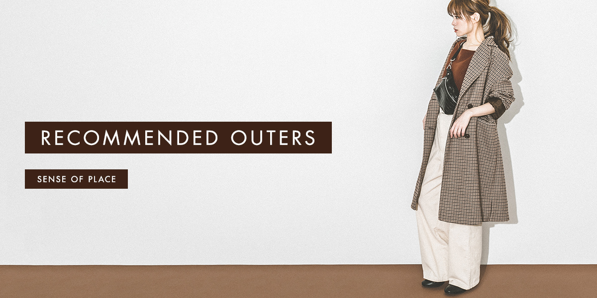 RECOMMENDED OUTERS