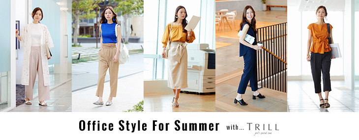 Office Style For Summer with TRILL
