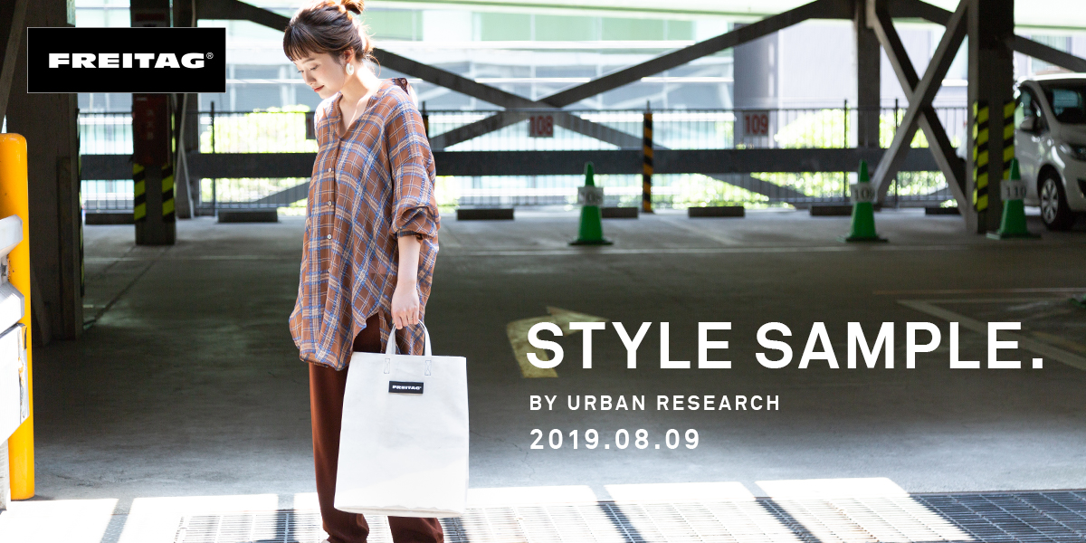 FREITAG STYLE SAMPLE BY URBAN RESEARCH 2019.08.09