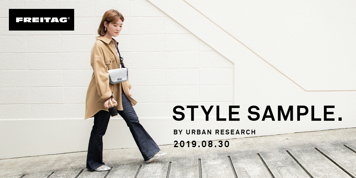 FREITAG STYLE SAMPLE BY URBAN RESEARCH 2019.08.30