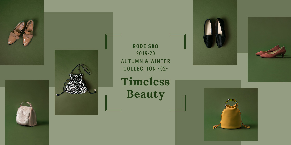 "RODE SKO 2019 Autumn&Winter COLLECTION ""Timeless Beauty"" vol.2"