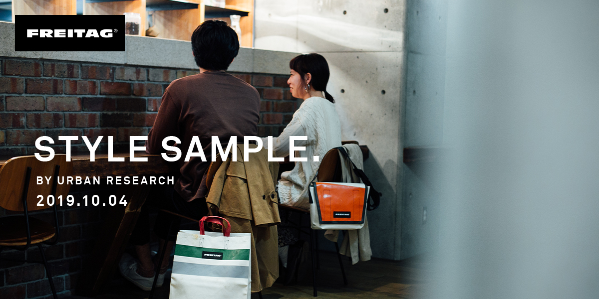 FREITAG STYLE SAMPLE BY URBAN RESEARCH 2019.10.04
