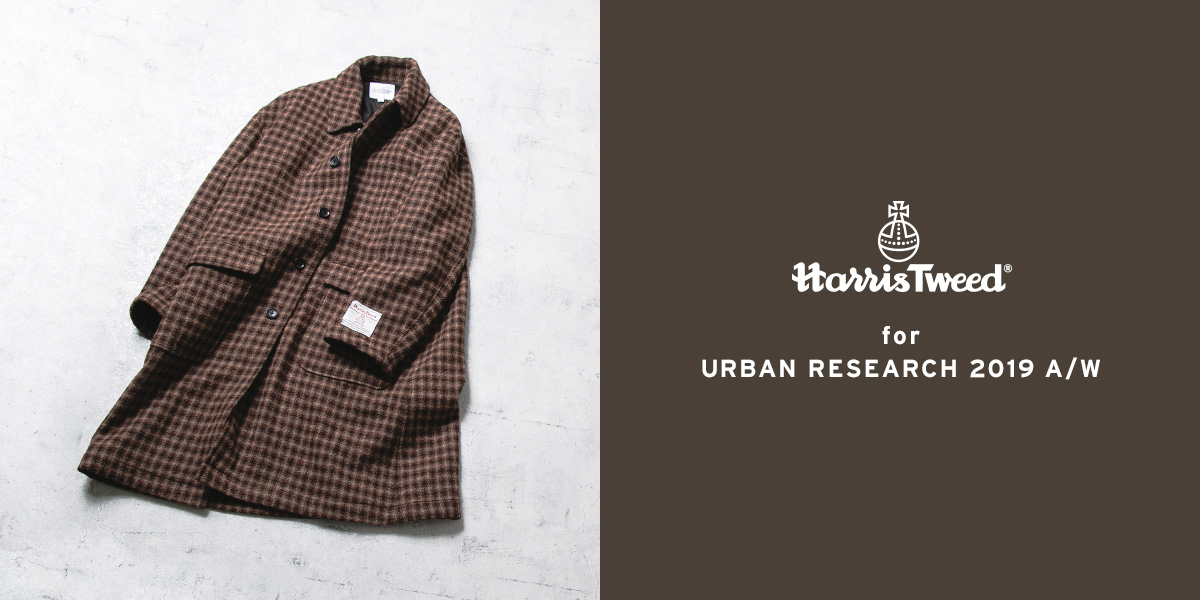 Harris Tweed for URBAN RESEARCH 2019 A/W