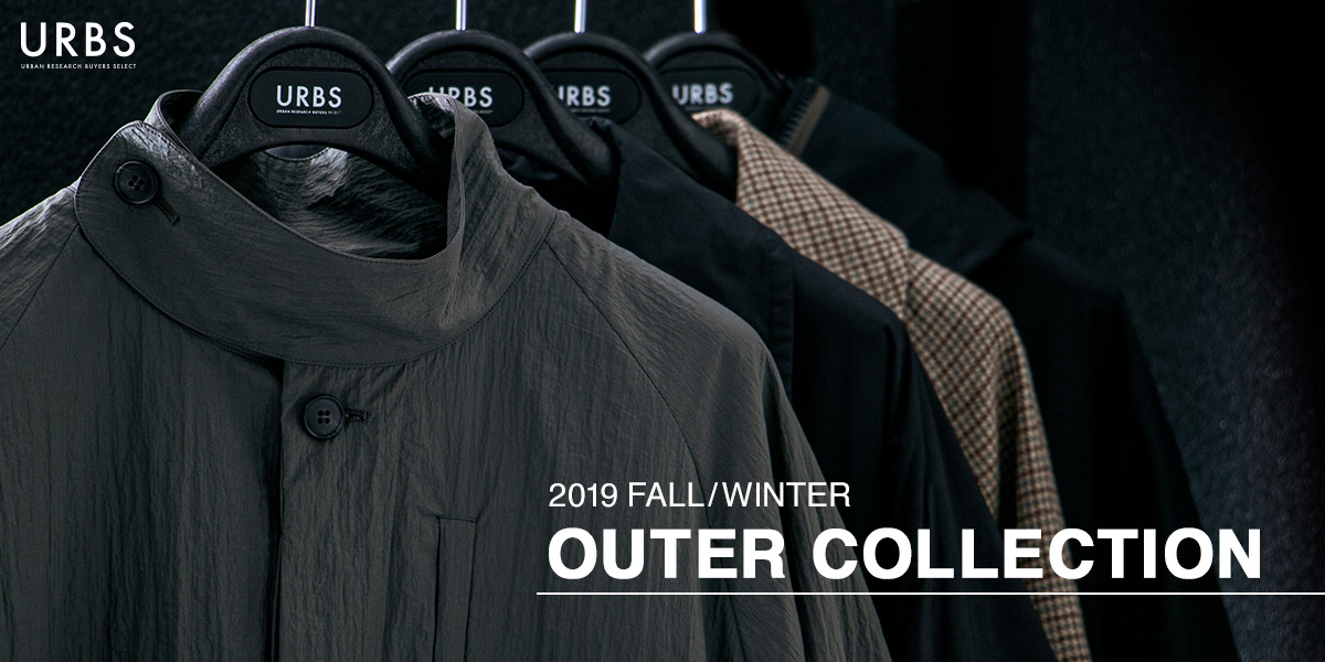 2019 FALL/WINTER OUTER COLLECTION「URBS COLLECTION