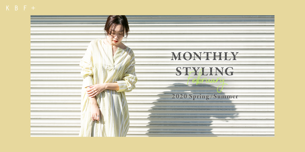 KBF+ MONTHLY STYLING February 2020 Spring/Summer