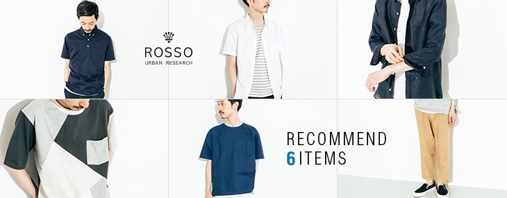 URBAN RESEARCH ROSSO MEN RECOMMEND 6 ITEMS