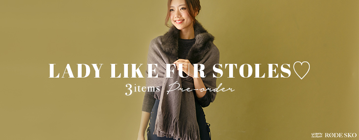 LADY LIKE FUR STOLES♡ 3 items Pre-order