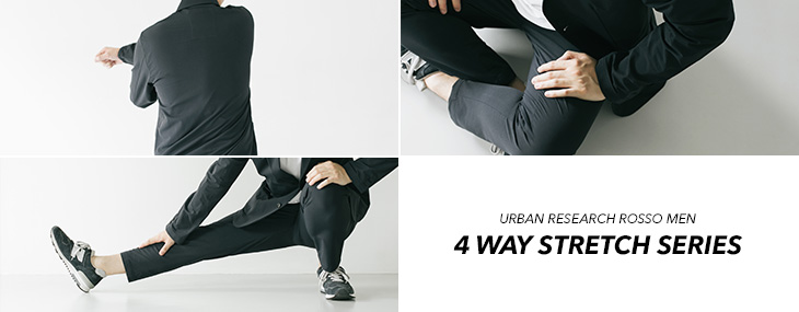 URBAN RESEARCH ROSSO MEN 4 WAY STRETCH SERIES