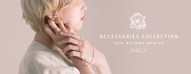 SMELLY ACCESSORIES COLLECTION 2017 AUTUMN/WINTER