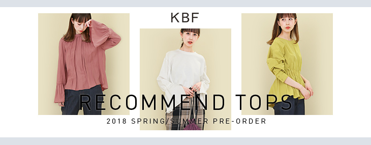 KBF RECOMMEND TOPS PRE-ORDER