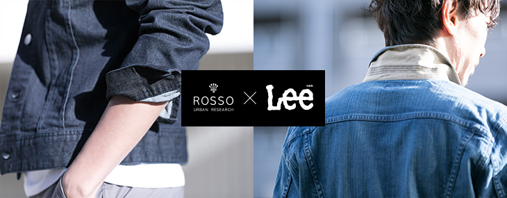 URBAN RESEARCH ROSSO MEN × Lee