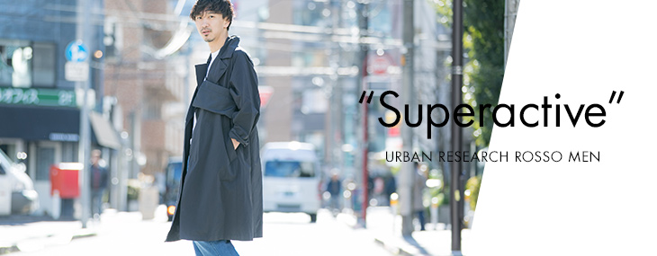 "URBAN RESEARCH ROSSO MEN ""Superactive"""