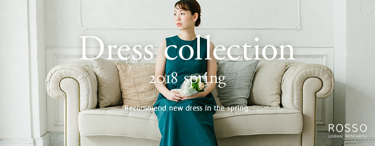 Dress collection 2018 spring 〜Recommend new dress in the spring.〜