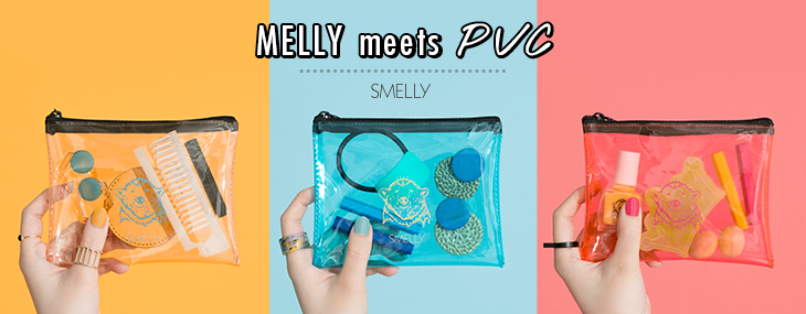 SMELLY MELLY meets PVC