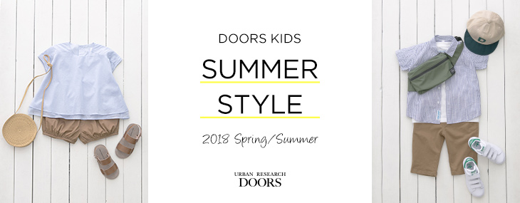 DOORS KIDS SUMMER STYLE 2018 Spring/Summer