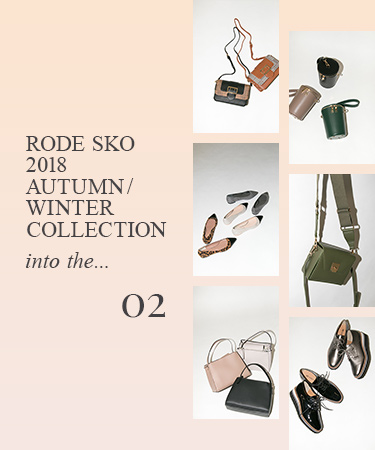 "RODE SKO 2018 AUTUMN/WINTER COLLECTION ""into the..."" vol.02"