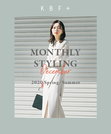 KBF+ MONTHLY STYLING December 2020 Spring/Summer