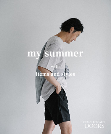 My Summer ― with items and styles ―