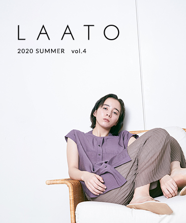LAATO 2020 SUMMER LOOK vol.4