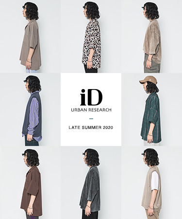 URBAN RESEARCH iD  LATE SUMMER 2020