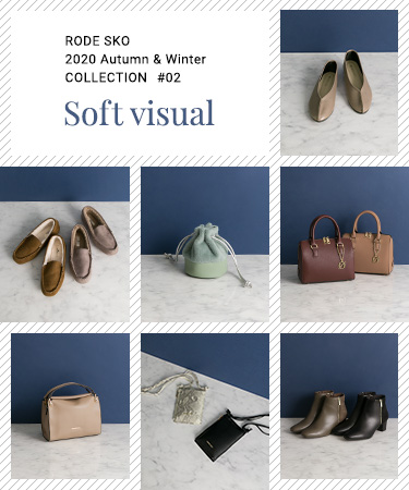 "RODE SKO 2020 Autumn & Winter COLLECTION #03 ""soft visual"""