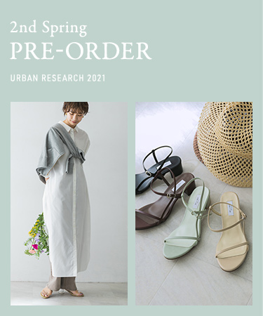 2nd Spring PRE-ORDER URBAN RESEARCH 2021|URBAN RESEARCH