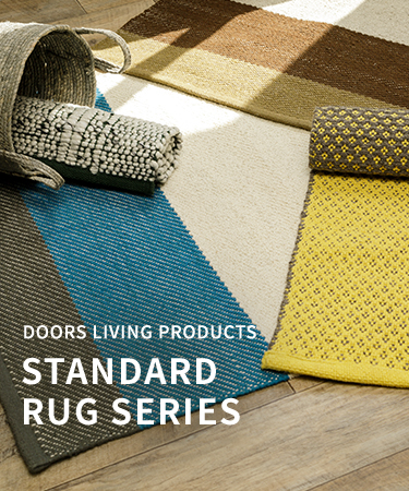 DOORS LIVING PRODUCTS -STANDARD RUG SERIES-