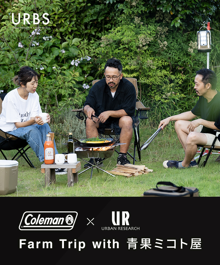 Coleman × URBAN RESEARCH Farm Trip with 青果ミコト屋