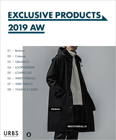 URBS EXCLUSIVE PRODUCTS 2019 AW「まさに