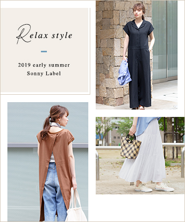 Relax style 2019 early summer