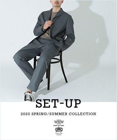 WORK NOT WORK 2020 SPRING/SUMMER COLLECTION SET-UP