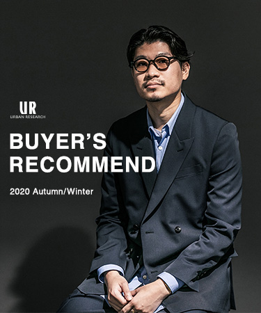 URBAN RESEARCH BUYER'S RECOMMEND 2020 AW