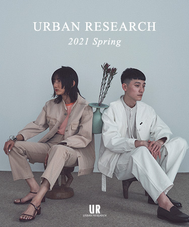 URBAN RESEARCH 2021 Spring|URBAN RESEARCH