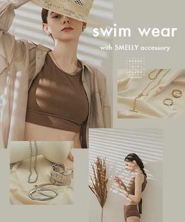 swim wear × accessory|SENSE OF PLACE