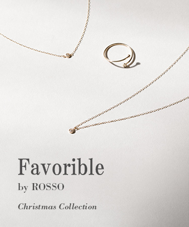 Favorible by ROSSO ~Christmas Collection~