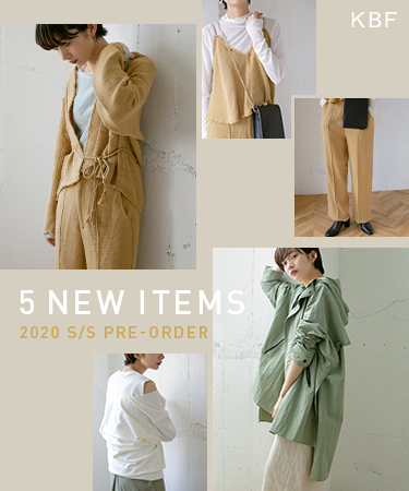 KBF 5 NEW ITEMS 2020 S/S PRE-ORDER