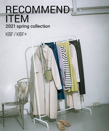 RECOMMEND ITEM 2021 spring collection KBF/KBF+|KBF